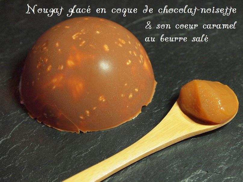 nougat glacé caramel beurre salée coque chocolat