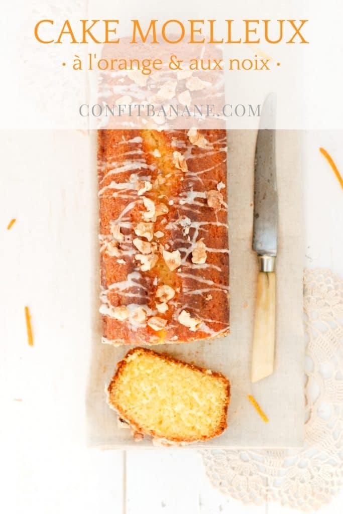 Une recette de cake pour l'automne avec ce cake à l'orange & aux noix et son glacage à l'orange -- recette de Confit Banane - #cake #orange