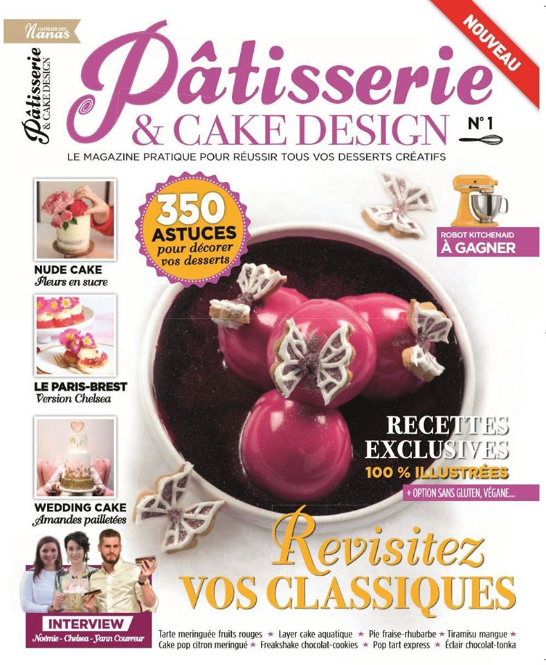 Un nouveau magazine de pâtisserie : pâtisserie cake and design sort dans les kiosques. Avec des tas de nouveautés dont mon tuto illustré de recette de macarons framboise en forme de framboise ( confit Banane