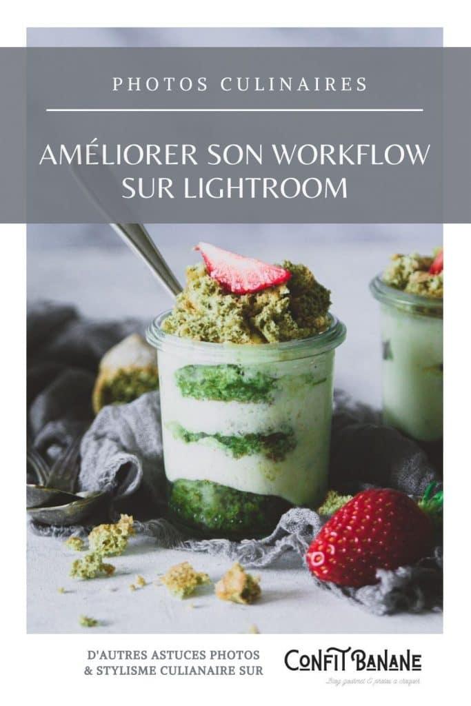 photographie culinaire - stylisme culinaire- astuces photos -améliorer son workflow sur lightroom -confitbanane