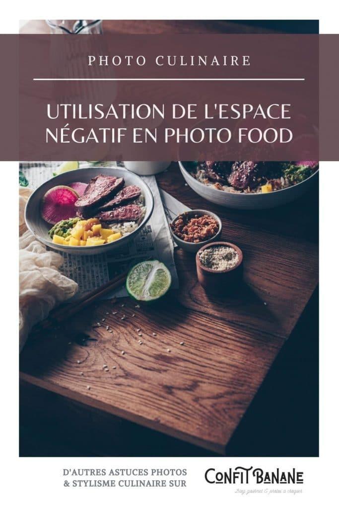 Comment utiliser l'espace négatif pour sublimer vos photos culinaires